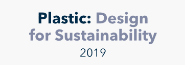 Plastic: Design for Sustainability