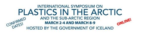 International Symposium on Plastics in the Arctic and Sub-Arctic Region